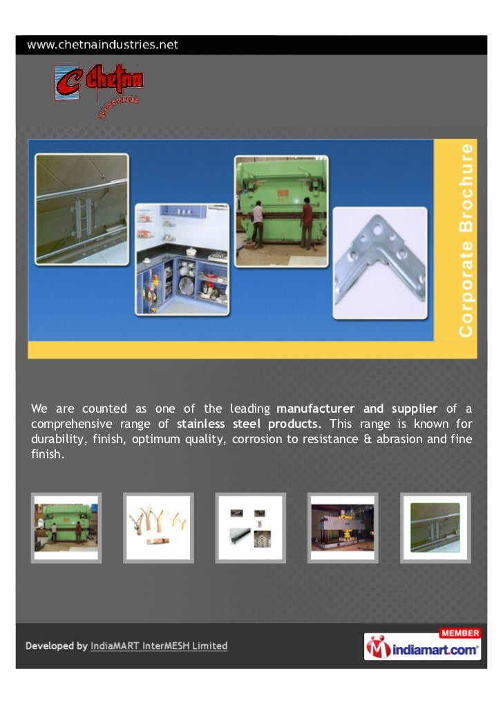 We are counted as one of the leading manufacturer and supplier of acomprehensive range of stainless steel products. This r...