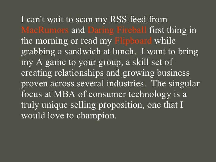 <ul><li>I can't wait to scan my RSS feed from  MacRumors  and  Daring Fireball  first thing in the morning or read my  Fli...