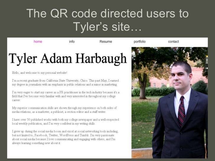 The QR code directed users to Tyler' s site…