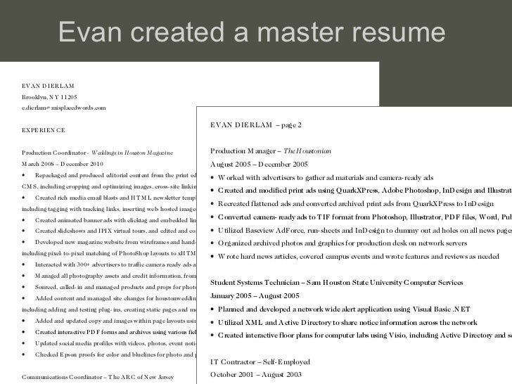 Evan created a master resume