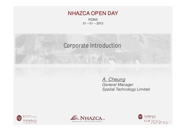 NHAZCA OPEN DAY           ROMA       31 – 01 – 2013Corporate Introduction                    A. Cheung                    ...