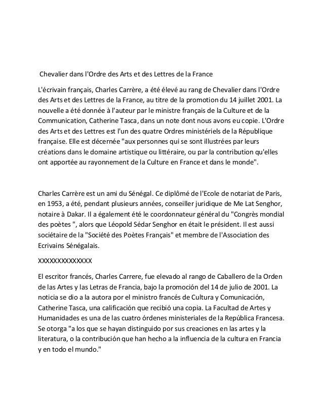 Chevalier dans l'Ordre des Arts et des Lettres de la France L'écrivain français, Charles Carrère, a été élevé au rang de C...
