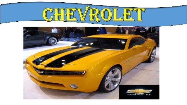 é uma fabricante de veículos motorizados americana, fundada em 1911 por Louis Chevrolet (conhecida também pela abreviação ...