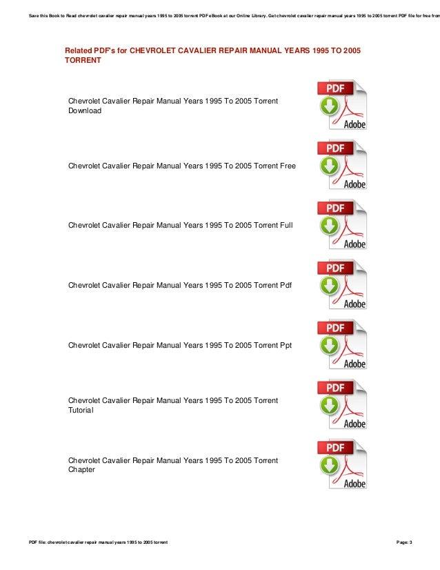chevrolet cavalier repair manual years 1995 to 2005 torrent rh slideshare net 2005 chevy cavalier repair manual 2005 Cavalier Manual Black