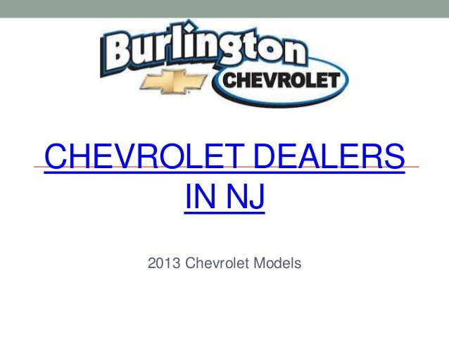 Lovely CHEVROLET DEALERS IN NJ 2013 Chevrolet ...