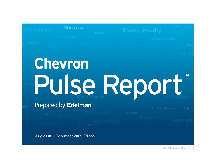 July 2008 – December 2009 Edition                                       © 2010 Chevron Corporation