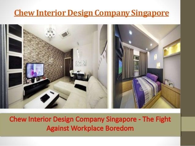 Chew interior design