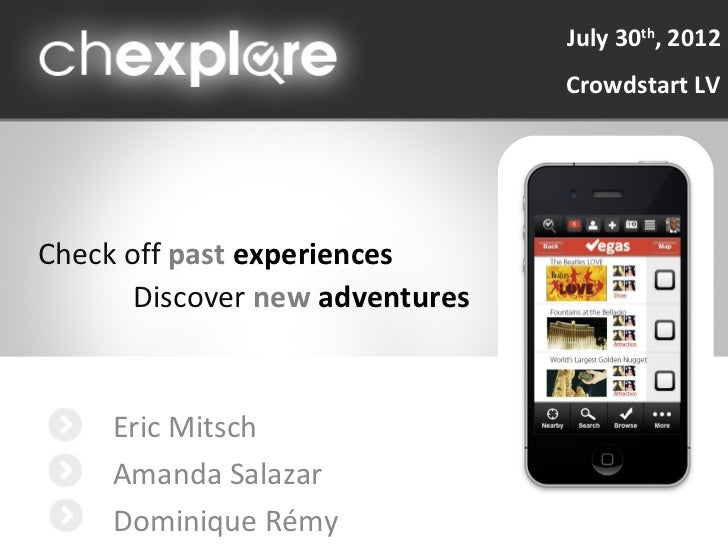 July 30th, 2012                                 Crowdstart LVCheck off past experiences       Discover new adventures     ...