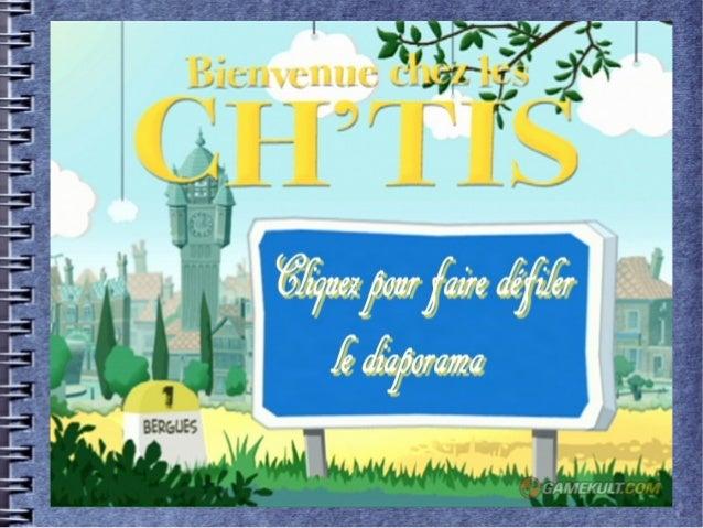 Chez les Ch'tis_.