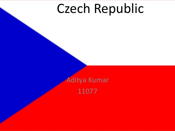 Czech Republic<br />Aditya Kumar<br />11077<br />