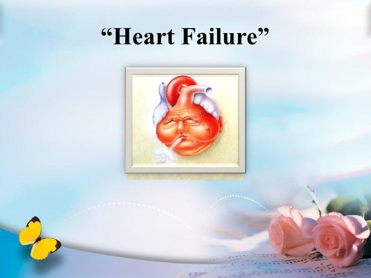 """"""" Heart Failure"""""""