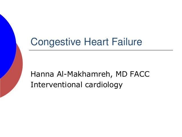 Congestive Heart Failure Hanna Al-Makhamreh, MD FACC Interventional cardiology