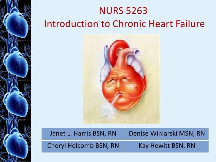 NURS 5263 Introduction to Chronic Heart Failure <br />