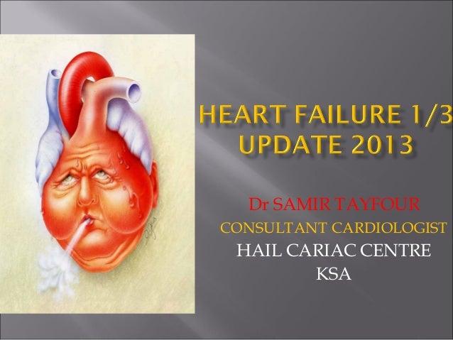 Dr SAMIR TAYFOUR CONSULTANT CARDIOLOGIST  HAIL CARIAC CENTRE KSA