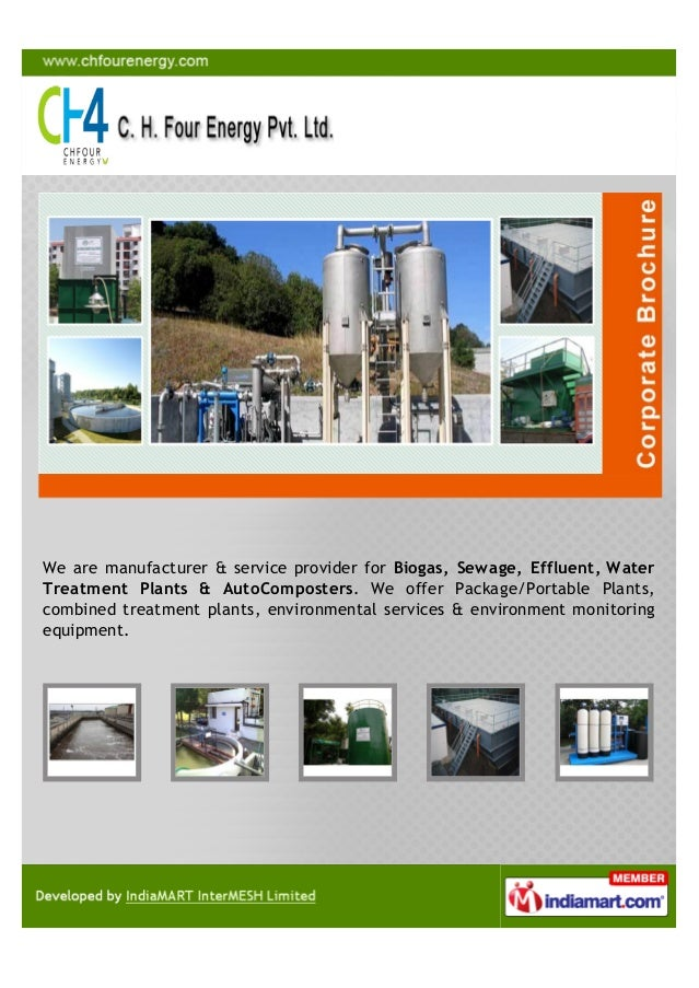 We are manufacturer & service provider for Biogas, Sewage, Effluent, WaterTreatment Plants & AutoComposters. We offer Pack...