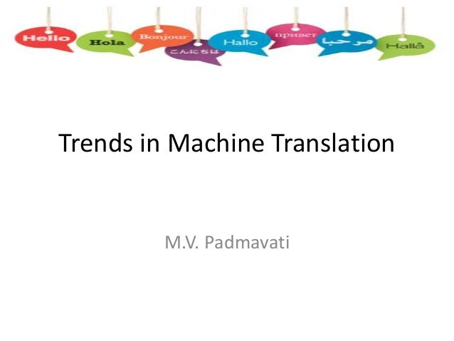 Machine translation system chhattisgarhi to hindi trends in machine translation mv padmavati ccuart Choice Image