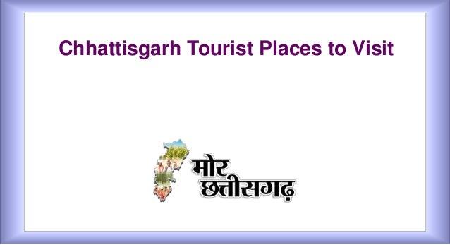 Chhattisgarh Tourist Places to Visit