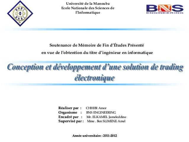 Soutenance de Mémoire de Fin d'Études Présenté en vue de l'obtention du titre d'ingénieur en informatique Université de la...