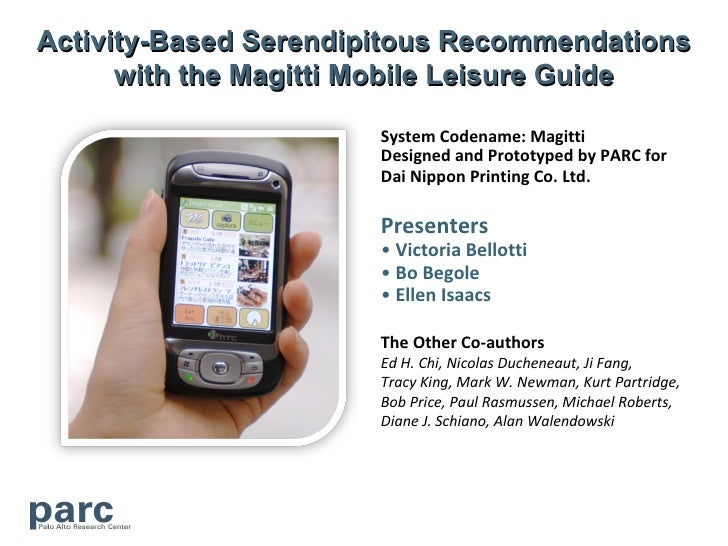 Activity-Based Serendipitous Recommendations       with the Magitti Mobile Leisure Guide                         System Co...