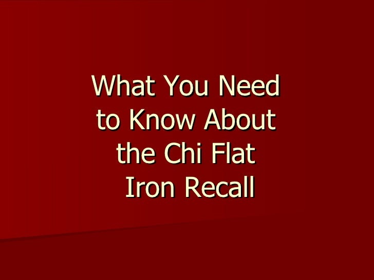 What You Need  to Know About  the Chi Flat  Iron Recall