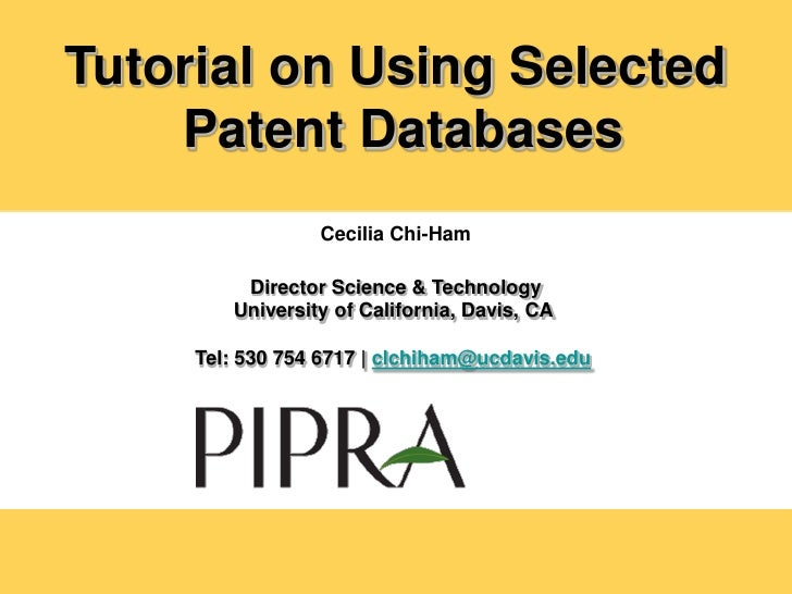 Tutorial on Using Selected     Patent Databases                  Cecilia Chi-Ham           Director Science & Technology  ...