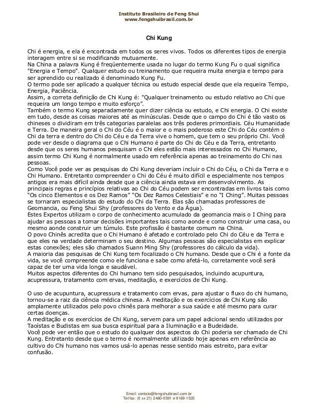 Instituto Brasileiro de Feng Shuiwww.fengshuibrasil.com.brEmail: contato@fengshuibrasil.com.brTel/fax: (0 xx 21) 2480-0591...
