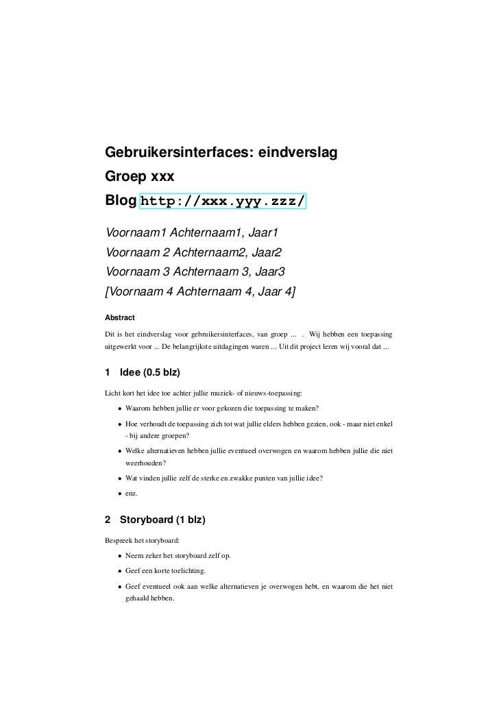 Gebruikersinterfaces: eindverslagGroep xxxBlog http://xxx.yyy.zzz/Voornaam1 Achternaam1, Jaar1Voornaam 2 Achternaam2, Jaar...