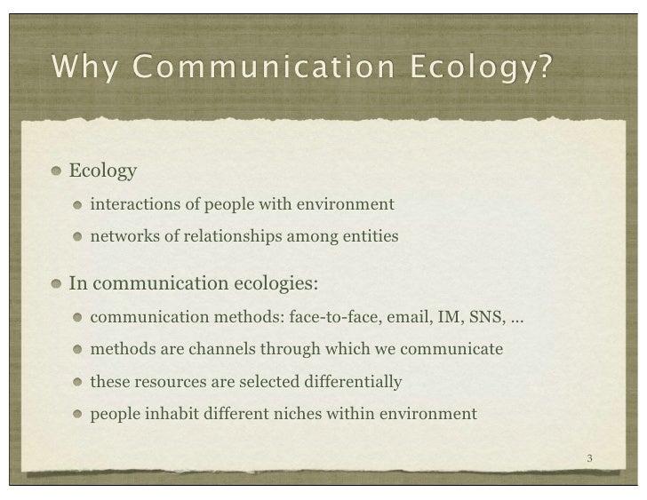 Communication Ecology Turner et al, CHI 2010 Slide 3