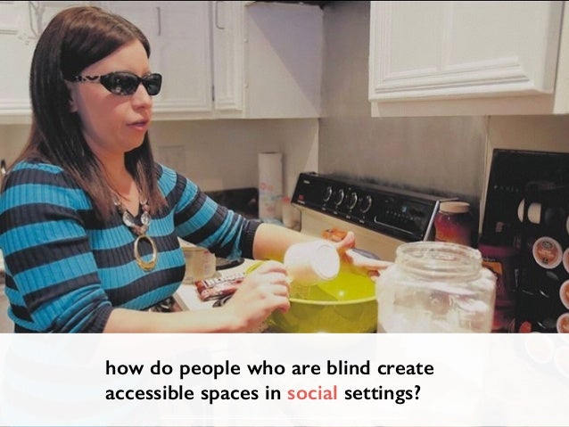 Chi 2015 Collaborative Accessibility How Blind And