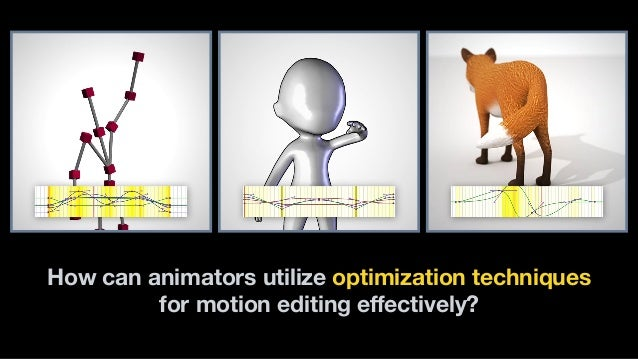How can animators utilize optimization techniques for motion editing effectively?