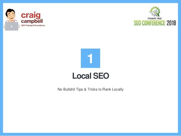 Local SEO No Bullshit Tips & Tricks to Rank Locally 1