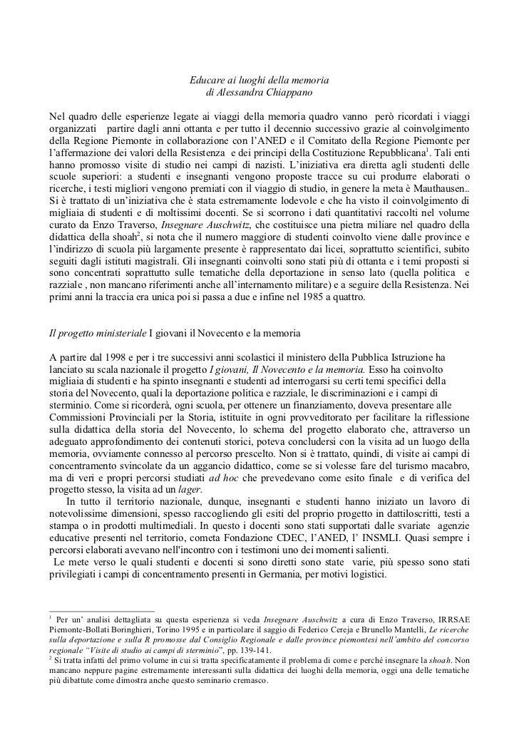 Educare ai luoghi della memoria                                            di Alessandra ChiappanoNel quadro delle esperie...