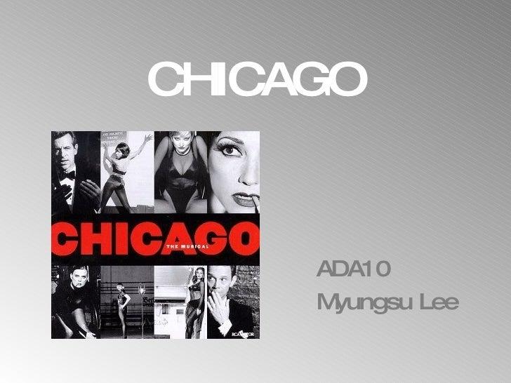 CHICAGO ADA10 Myungsu Lee