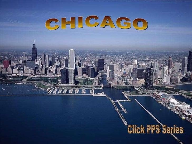 Illinois État 2.8 millions d'habitants CHICAGO Click PPS Series