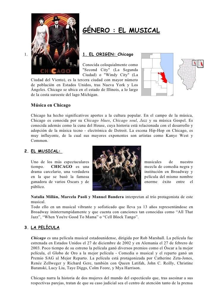 GÉNERO : EL MUSICAL   1.                                 1. EL ORIGEN: Chicago                                     Conocid...