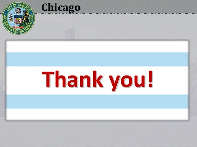 Chicago Thank you!