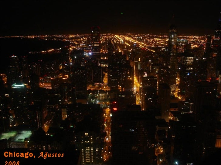 Chicago,   Ağustos 2008