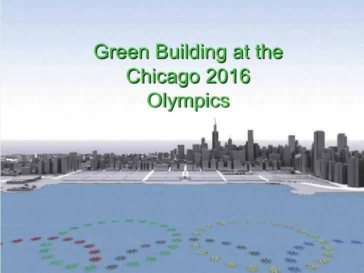 Green Building at the Chicago 2016 Olympics