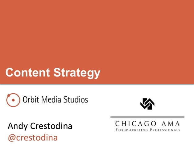 Content StrategyAndy Crestodina @crestodina