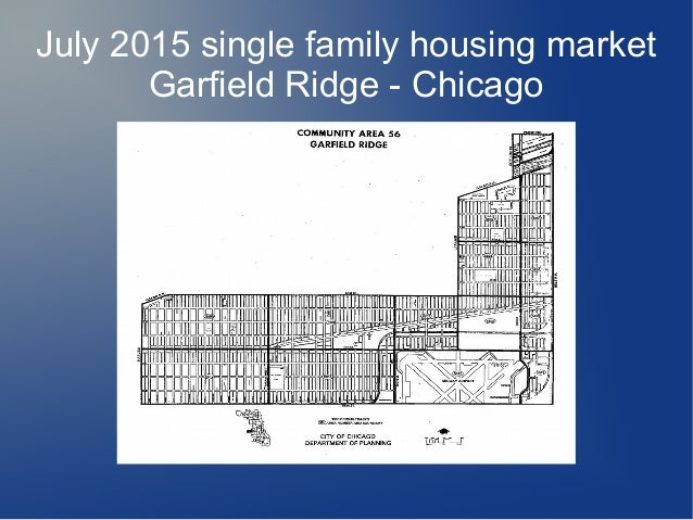 July 2015 single family housing market Garfield Ridge - Chicago