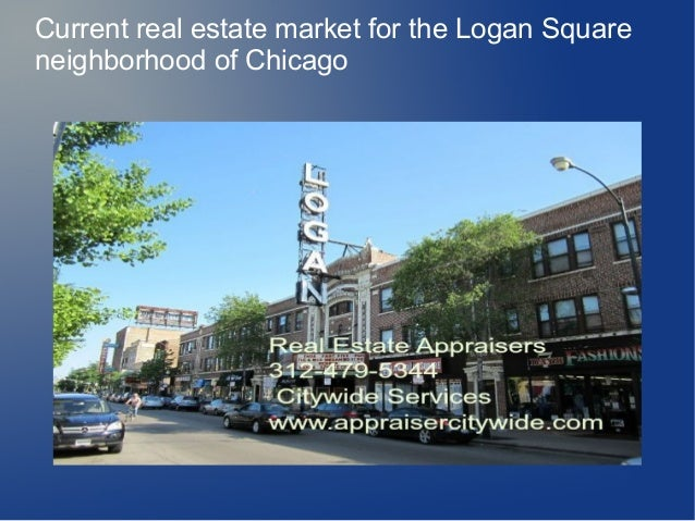 Current real estate market for the Logan Square neighborhood of Chicago