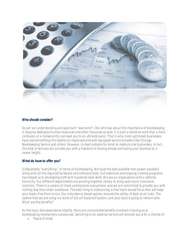 """Who should consider? As per our understanding and approach """"everyone""""!. We all know about the importance of bookkeeping. I..."""