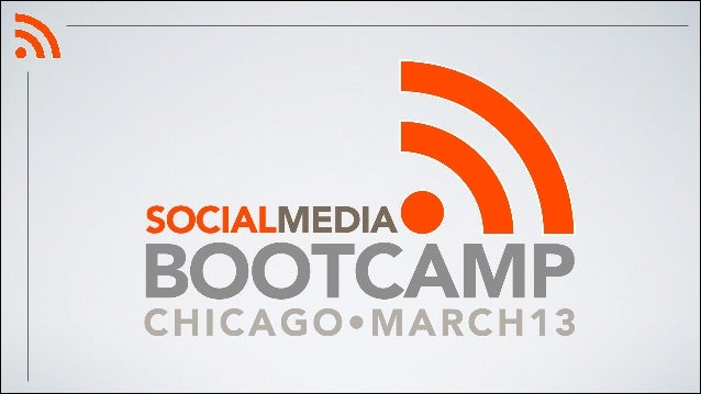 Hashtag for today: #CHIBOOTCAMP You should go to both sites and sign up if you don't have accounts. facebook.com •twitter...