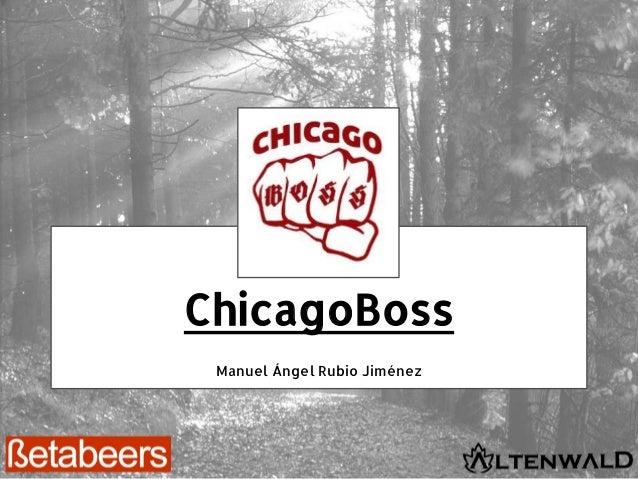 ChicagoBoss Manuel Ángel Rubio Jiménez