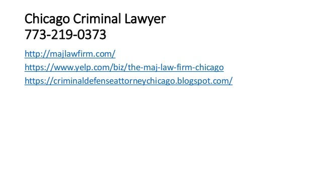 Chicago Criminal Lawyer 773-219-0373 http://majlawfirm.com/ https://www.yelp.com/biz/the-maj-law-firm-chicago https://crim...