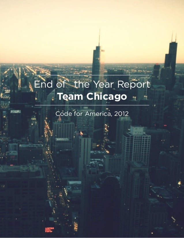 End of` the Year ReportTeam ChicagoCode for America, 2012