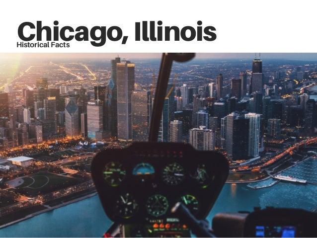 Chicago,IllinoisHistorical Facts