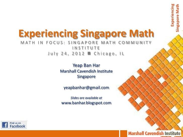 Experiencing                                                                    Singapore MathExperiencing Singapore MathM...