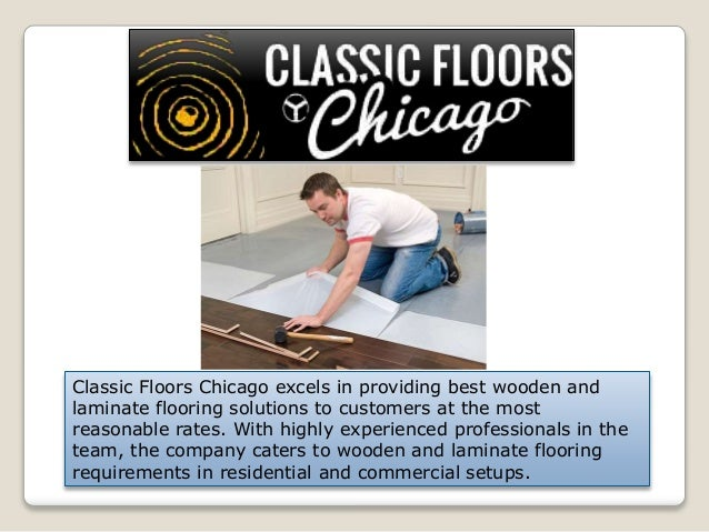 Chicago Laminate Floors Classic Floors Chicago