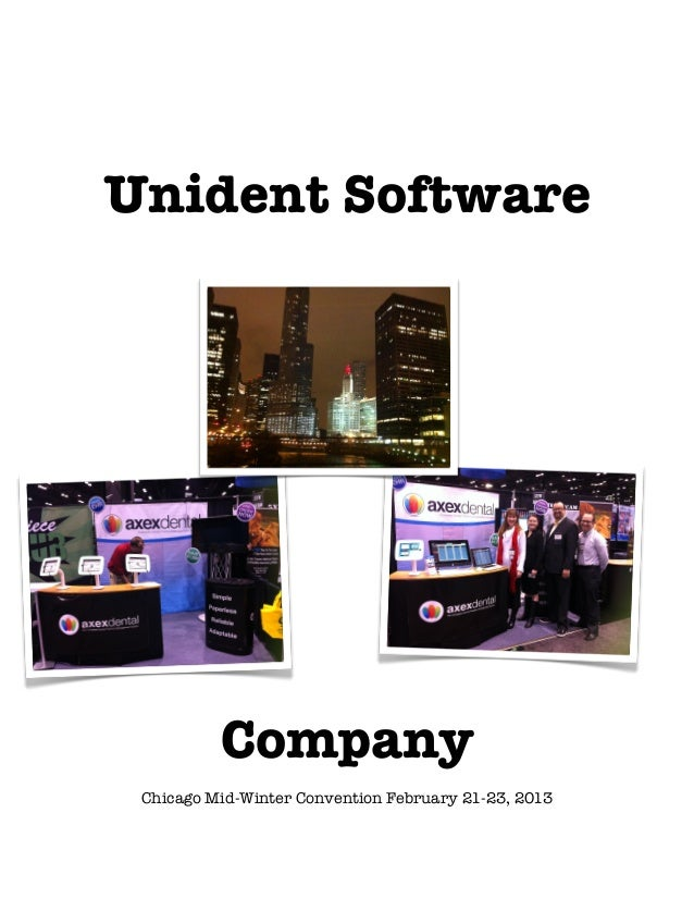 Unident Software              Company     Chicago Mid-Winter Convention February 21-23, 2013